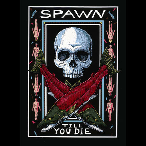 SPAWN TILL YOU DIE (COLOR)T-Shirt