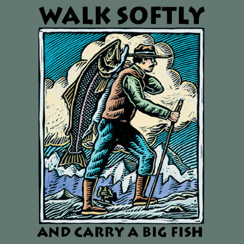 WALK SOFTLY T-Shirt