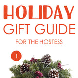 Holiday Gift Guide: Hostess