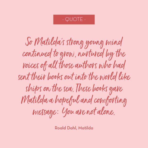 Quoting: Roald Dahl, Matilda