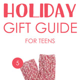 Holiday Gift Guide: Teens