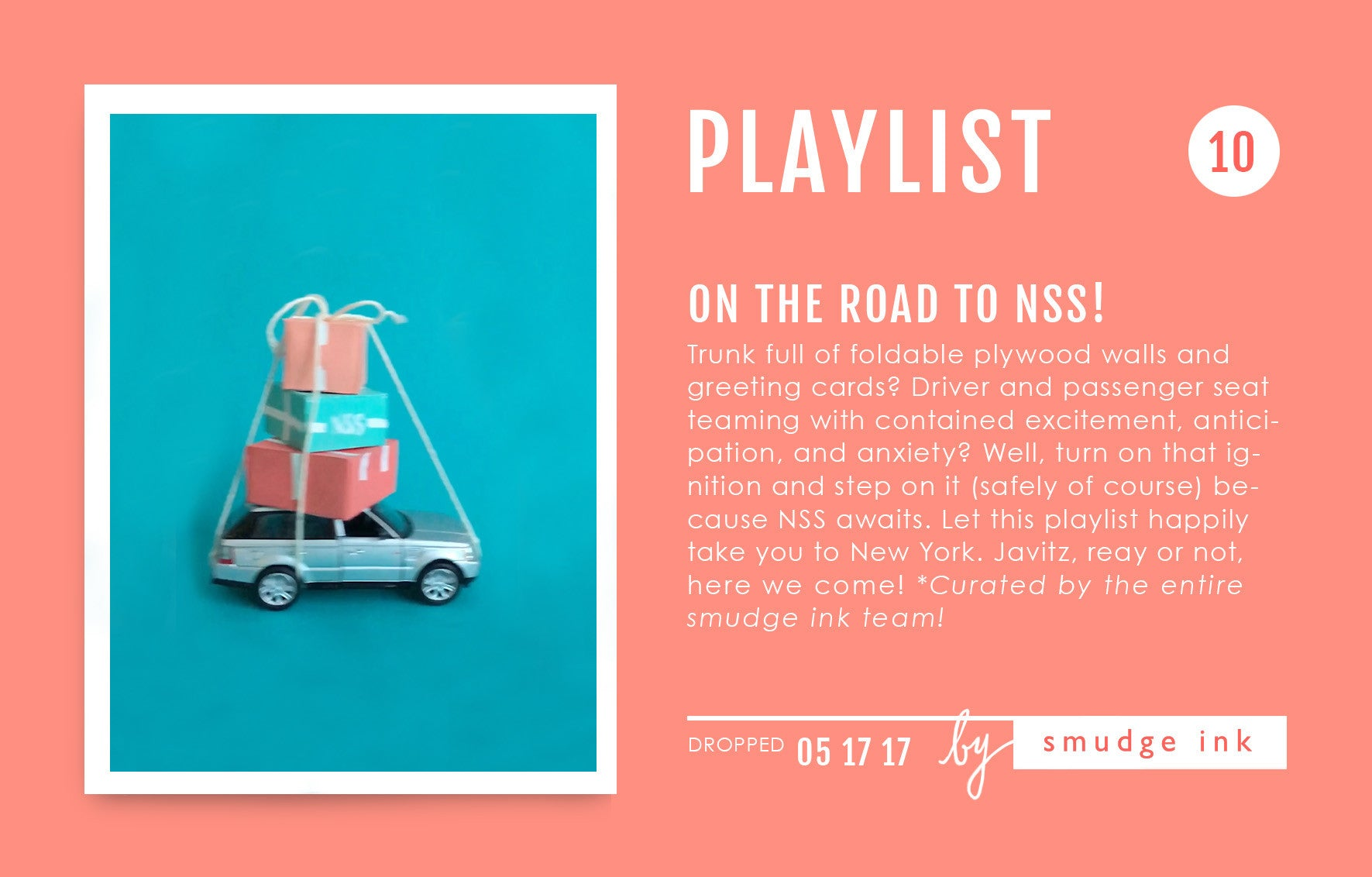 Playlist: On the Road to NSS! | Smudge Ink