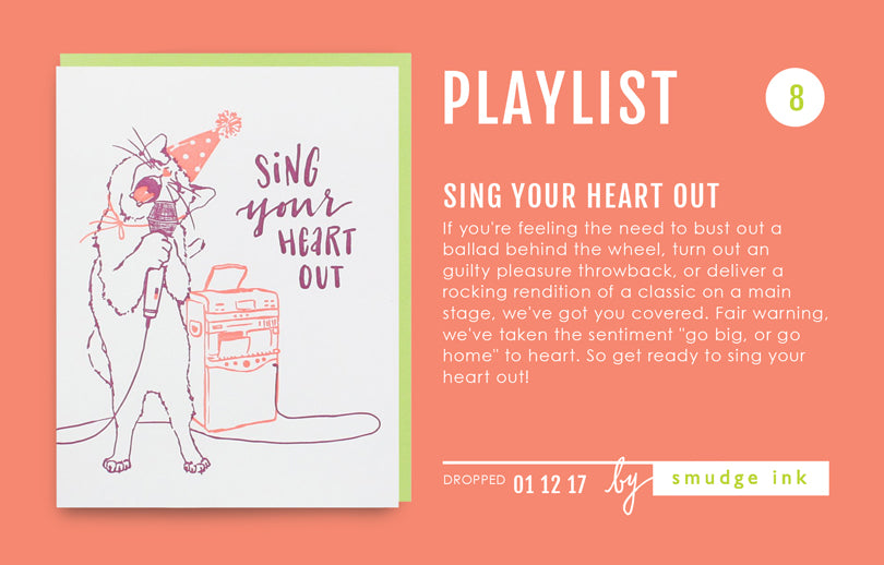 Playlist: Sing Your Heart Out | Smudge Ink