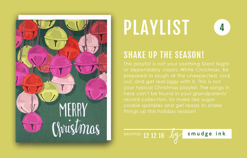 HOLIDAY PLAYLIST: Shake Up The Season!