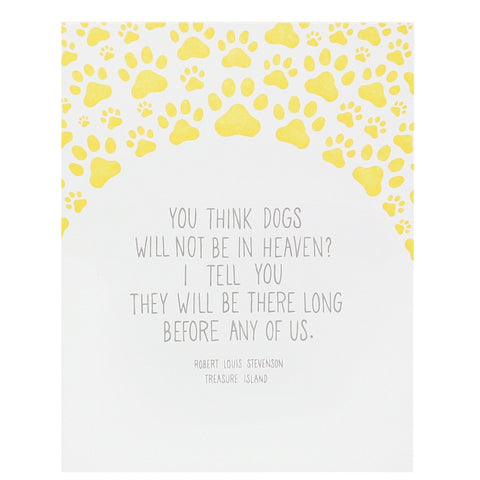 Dogs in Heaven Quote Pet Sympathy Card