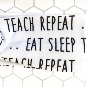 Eat Sleep Teach Knottie