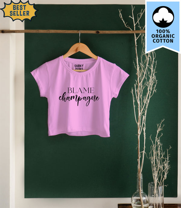 Women's Crop Top - Blame Champagne