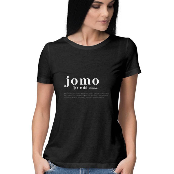 Tshirt- JOMO (joy of missing out)