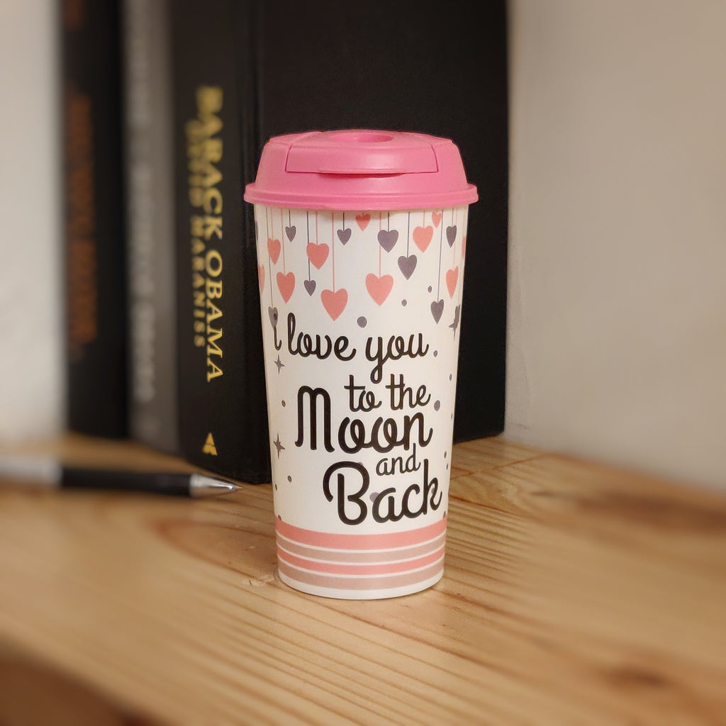 Reusable Coffee Cups - Love You To The Moon And Back