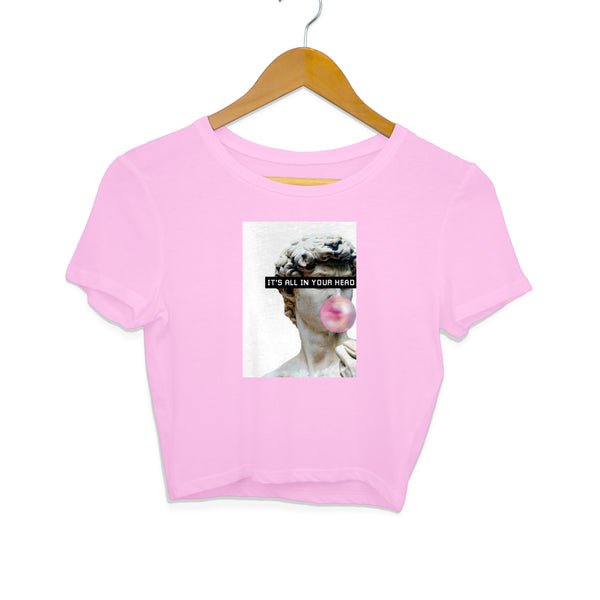Crop Top - It's All In Your Head - Pink