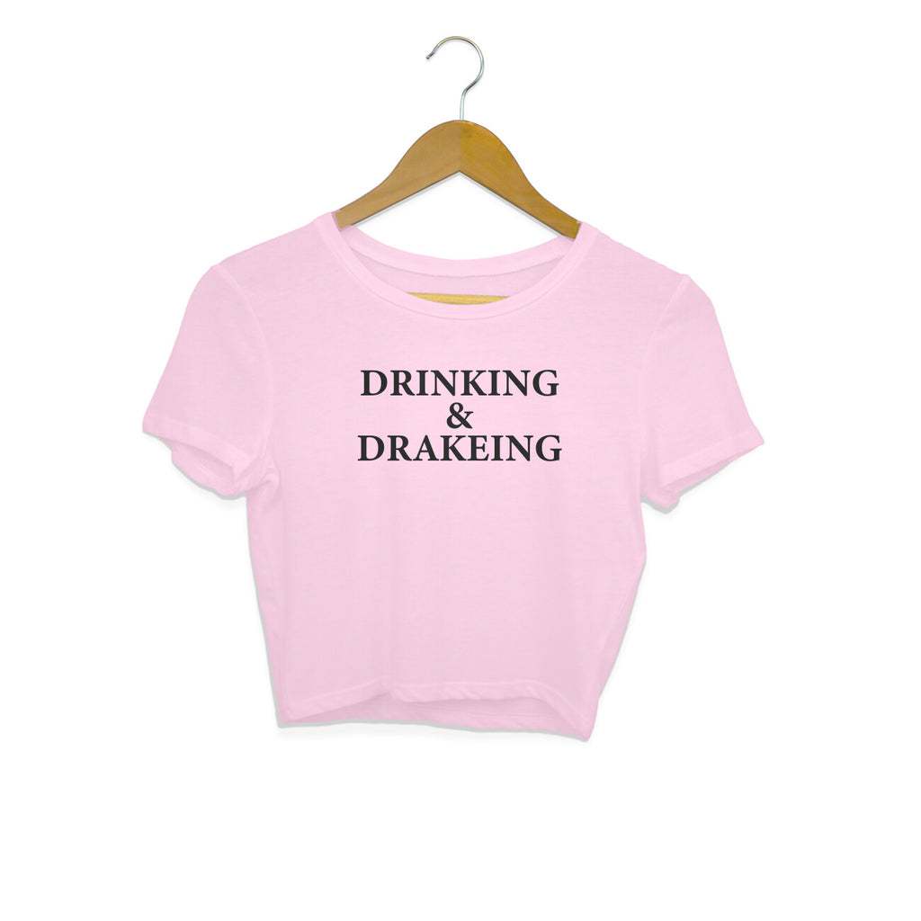 Crop Top - Drinking And Drakeing