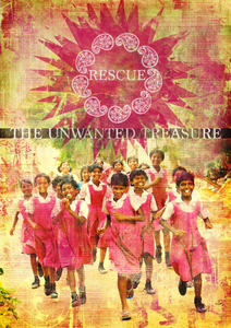 """RESCUE: The Unwanted Treasure"" Film DVD"