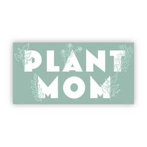 Plant Mom Sticker, Bijoux Vibes boutique Elizabeth City