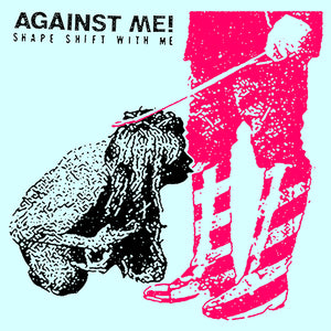 Against Me! - Shapeshift With Me LP