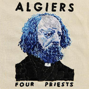 Algiers - Four Priests - CD