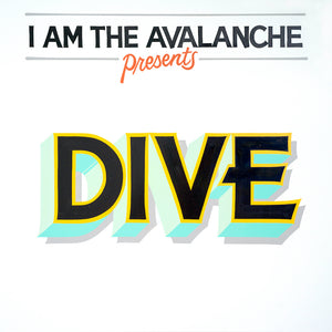 I Am The Avalanche – DIVE LP