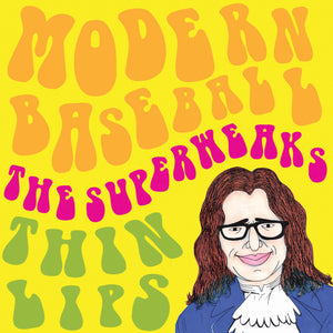 Modern Baseball/The Superweaks/Thin Lips - Split 7""