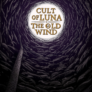 "CULT OF LUNA & THE OLD WIND – ""Råångest"" EP"