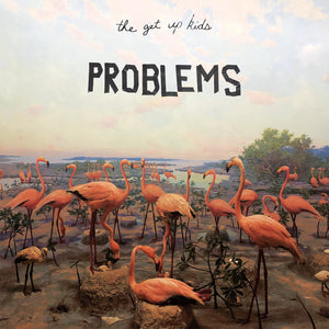 The Get Up Kids – Problems - LP/CD