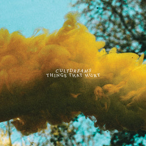 Cultdreams  – Things That Hurt  – LP / CD