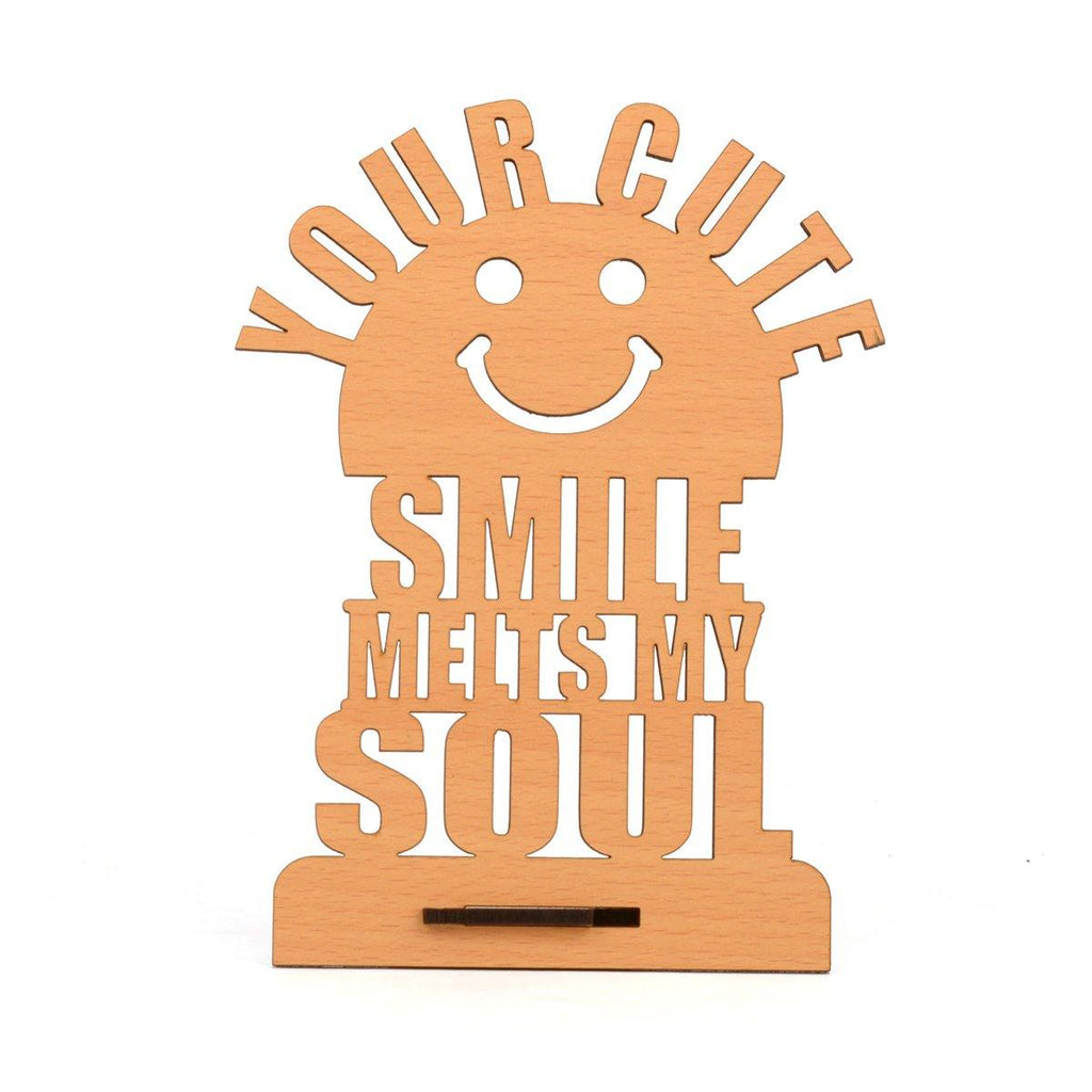 "VALENTINE WEEK SPECIAL ""Your Cute Smile Melt My Soul"" Table Top"