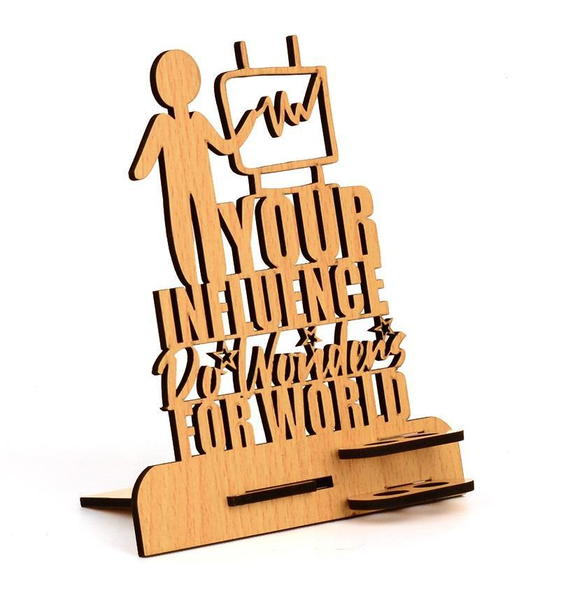 "MOTIVATIONAL QUOTE ""YOUR INFLUENCE DO WONDER FOR WORLD"" PEN HOLDER"