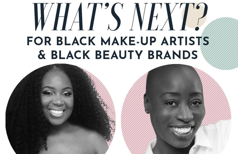 What Next For Black Makeup & Beauty Brands? … Eryca Shares Her Journey