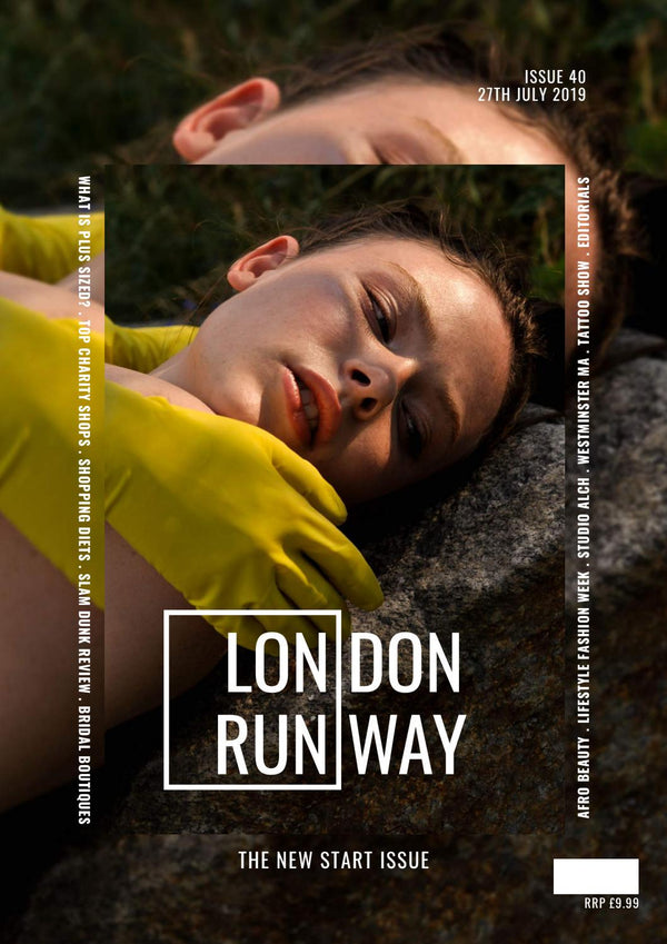 London Runway - Issue 40 (Volume B: The New Start Issue)