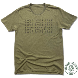 UNISEX OLIVE Recycled Tri-Blend | LOVE OVER FEAR