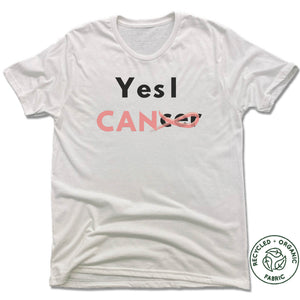 UNISEX WHITE Recycled Tri-Blend | YES I CANCER