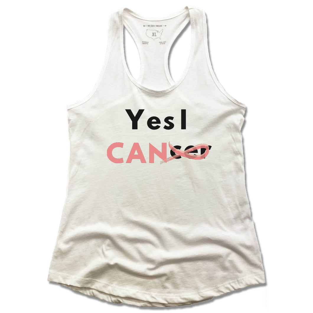 LADIES WHITE TANK | YES I CANCER
