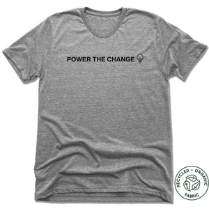 HUMANITY AND HOPE | UNISEX GRAY Recycled Tri-Blend | POWER THE CHANGE BULB