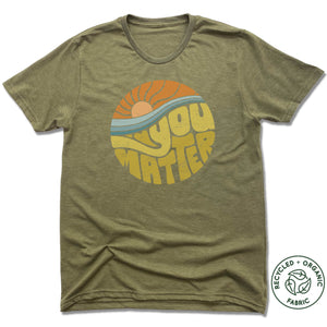 You Matter | UNISEX OLIVE Recycled Tri-Blend