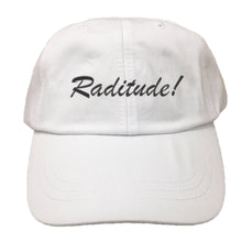 Load image into Gallery viewer, Raditude Script EMBROIDERED Cotton Twill HAT