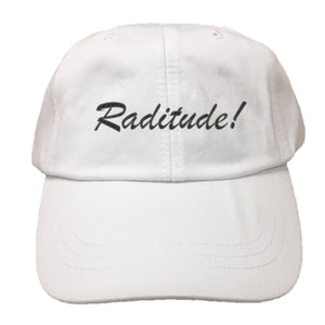 Raditude Script EMBROIDERED Cotton Twill HAT