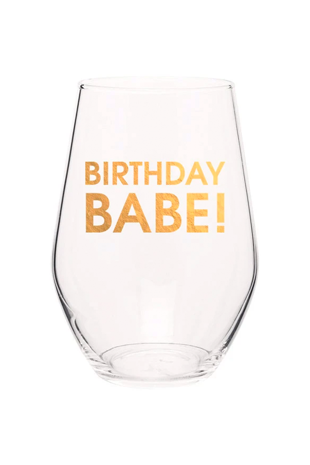 BIRTHDAY BABE! - GOLD FOIL STEMLESS WINE GLASS