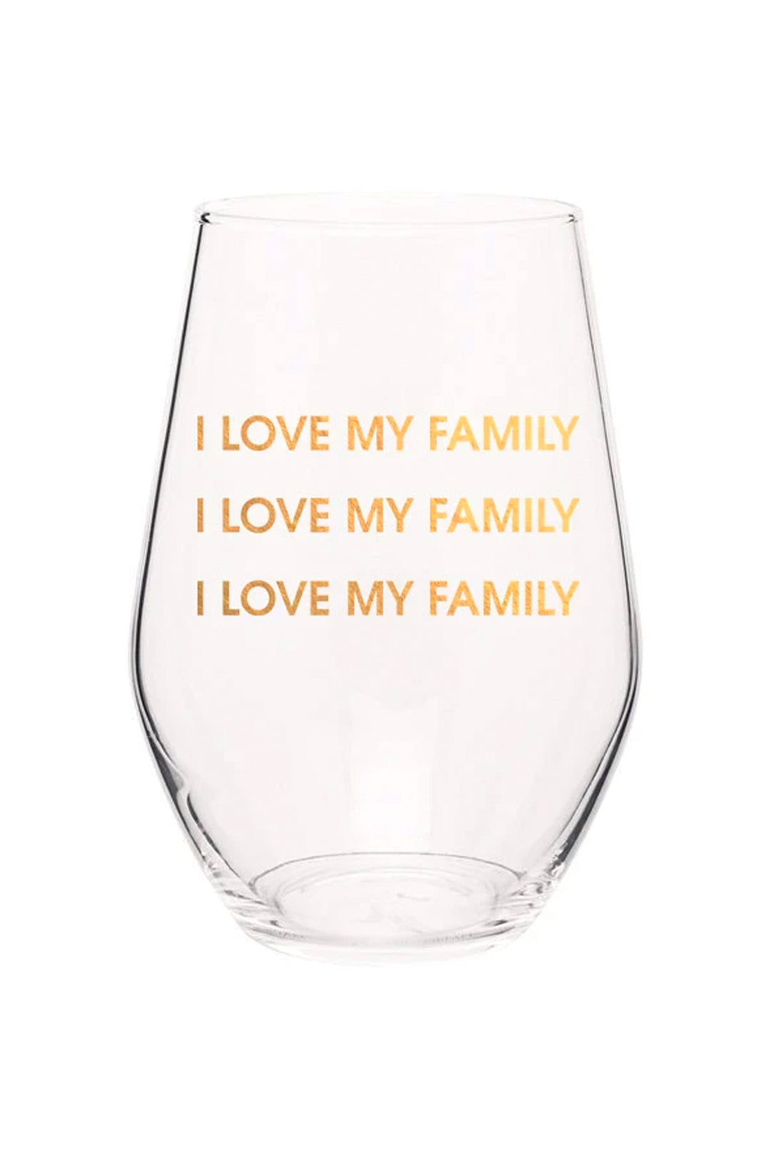 I Love My Family I Love My Family Wine Glass