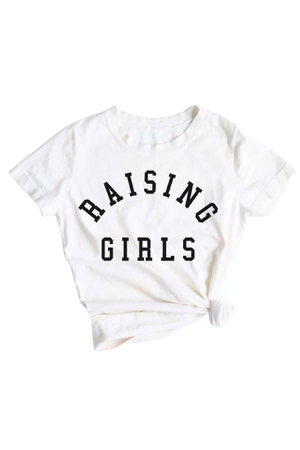 Raising Girls T-shirt
