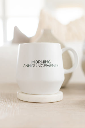 morning announcements mug
