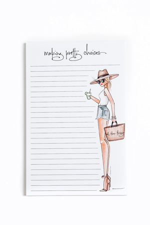 Make Pretty Choices Notepad - Resort Style