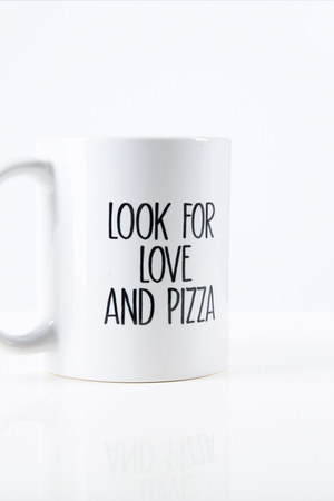 Look for Love and Pizza Mug