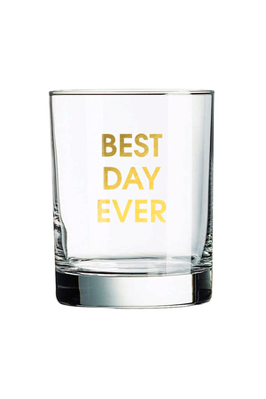best day ever glass