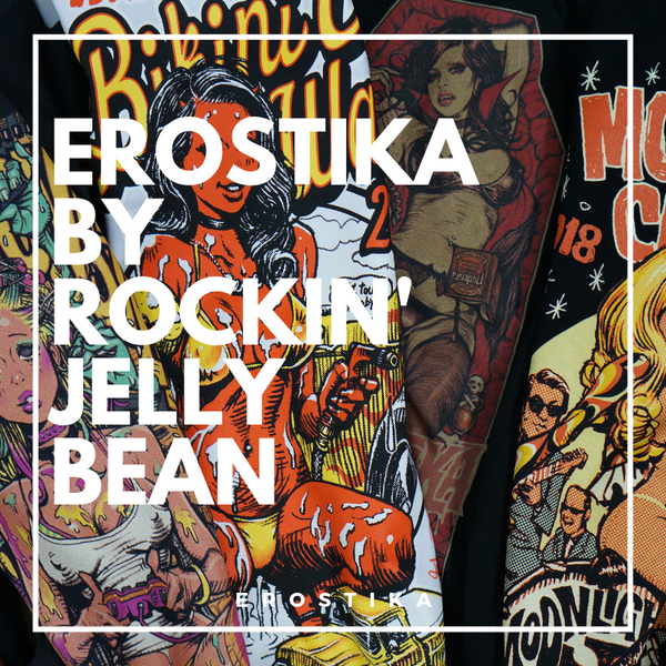 Erostika by Rockin'Jelly Bean