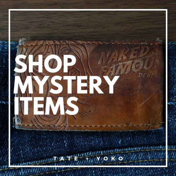 Mystery Items with Tate + Yoko | Naked & Famous Denim