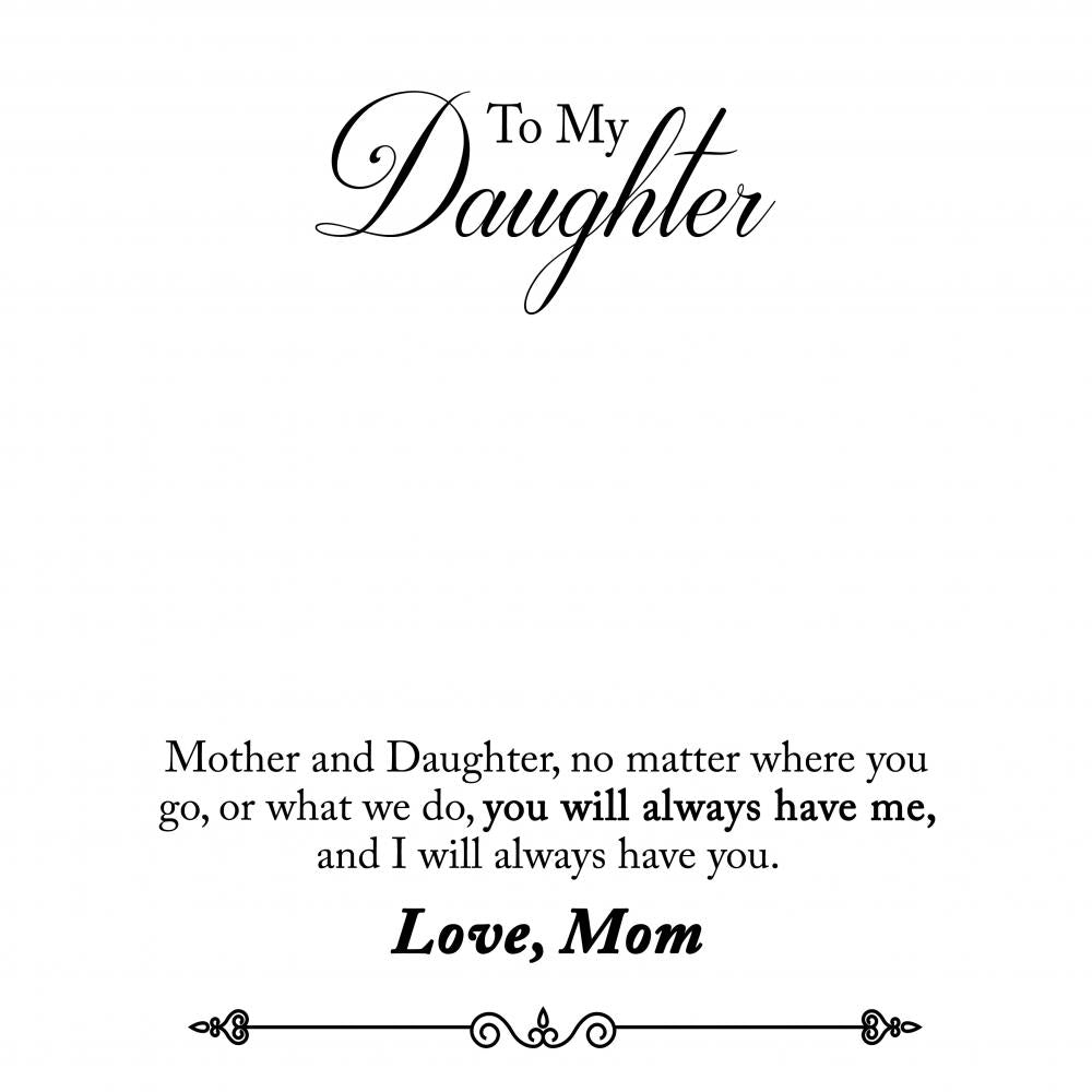 I Love You My Daughter (From Mom) - English