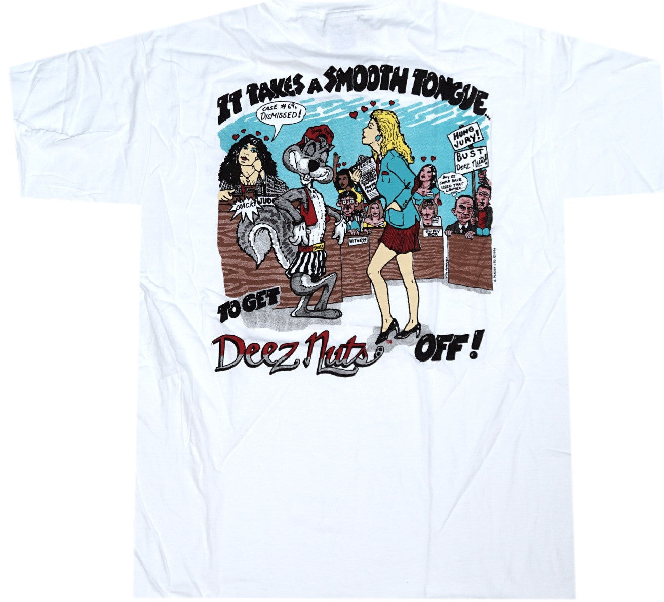 Deez Nuts Vintage 90's Shirt - And Still