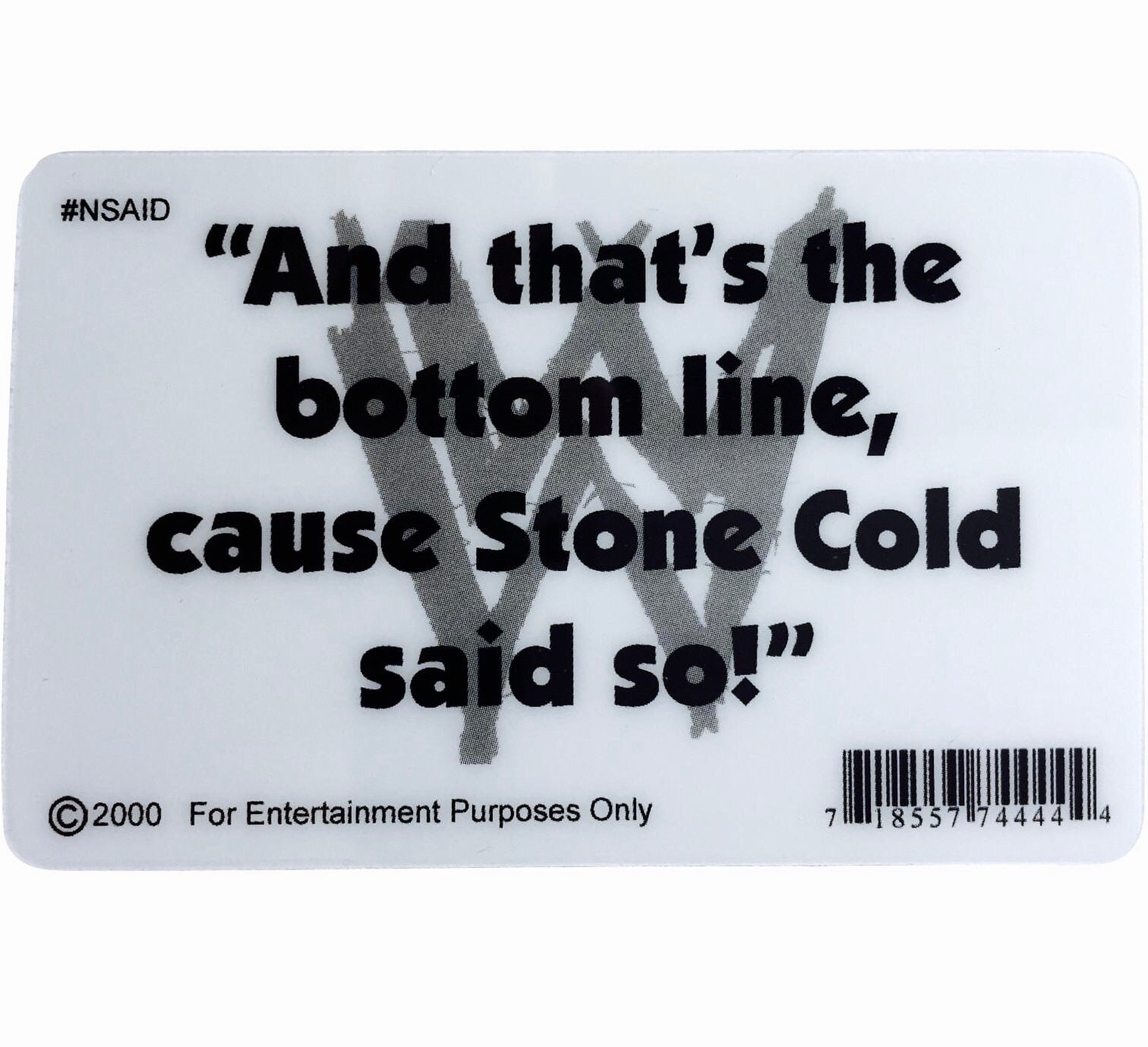 Stone Cold Novelty D' License