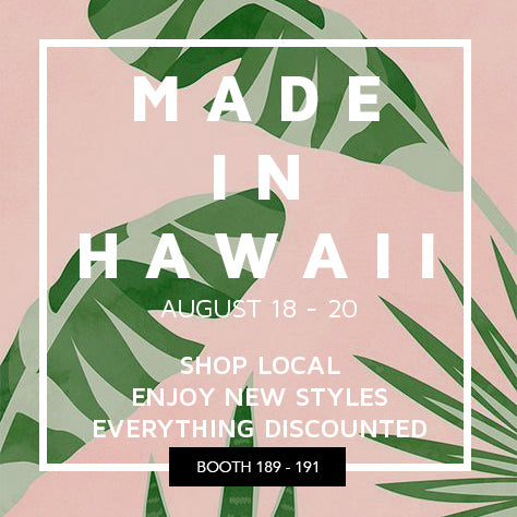 Made In Hawaii Festival - THANK YOU!