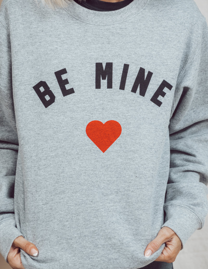 Be Mine Graphic Sweatshirt