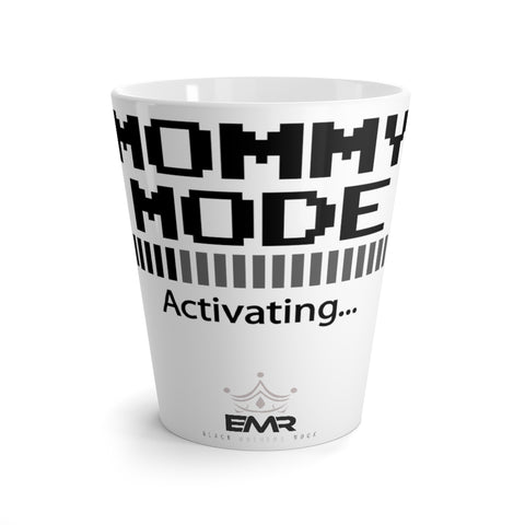 Mommy Mode Latte mug
